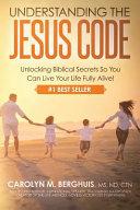 Understanding the Jesus Code