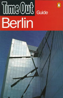 Time Out Berlin Guide : on the city's clubs, restaurants and shops and...