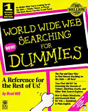 World Wide Web Searching for Dummies