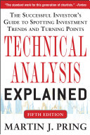 download ebook technical analysis explained, fifth edition: the successful investor\'s guide to spotting investment trends and turning points pdf epub