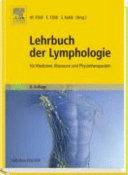 Lehrbuch der Lymphologie f  r Mediziner  Masseure und Physiotherapeuten