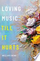 Loving Music Till It Hurts