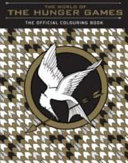 The World of Hunger Games  The Official Colouring Book