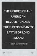 The Heroes of the American Revolution and Their Descendants