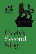 Cicely s Second King