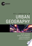 Key Concepts in Urban Geography