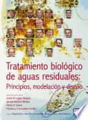 Tratamiento Biol Gico De Aguas Residuales Principios Modelaci N Y Dise O