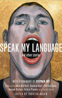 Speak My Language  and Other Stories