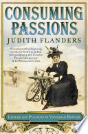 Consuming Passions  Leisure and Pleasure in Victorian Britain
