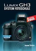 Lumix GH3 System Fotoschule
