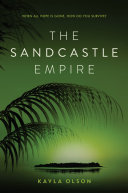 The Sandcastle Empire : happened, and everything changed. now...