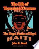 The Life Of Toussaint L Ouverture