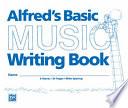 Alfred s Basic Music Writing Book