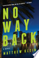 No Way Back  A Novel