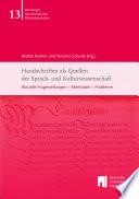 Handschriften als Quellen der Sprach- und Kulturwissenschaft