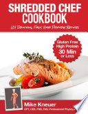 Shredded Chef Cookbook book