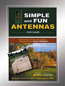 Simple and Fun Antennas for Hams Hundreds Of Photos And Illustrations Build Your First