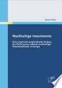 Nachhaltige Investments  Eine empirisch vergleichende Analyse der Performance ethisch nachhaltiger Investmentfonds in Europa