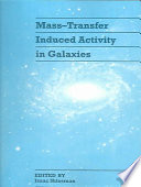 Mass Transfer Induced Activity in Galaxies