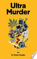 Ultra Murder