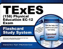 Texes  158  Physical Education Ec 12 Exam Flashcard Study System