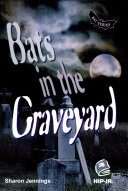 Bats in the Graveyard