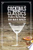 Cocktails  The New Classics