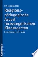 Religionsp  dagogische Arbeit im evangelischen Kindergarten
