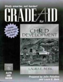 Grade Aid Workbook with Practice Tests for Berk  Child Development  Seventh Edition
