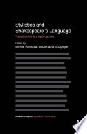 Stylistics and Shakespeare s Language
