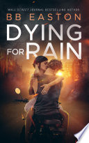Dying for Rain Book PDF