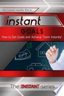 Instant Goals