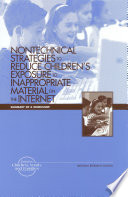 Nontechnical Strategies to Reduce Children s Exposure to Inappropriate Material on the Internet Book PDF