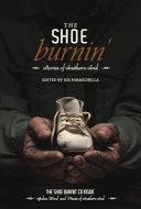 The Shoe Burnin  : years ago in alabama. when the firewood...
