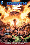 Earth 2 Vol. 6 (the New 52) : faced with the end of their world as...
