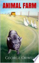 ANIMAL FARM - Orwell