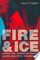 Fire & Ice : practitioners and aspiring leaders. the context for...