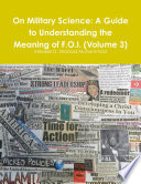 On Military Science  A Guide to Understanding the Meaning of F O I   Volume 3