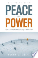 Peace and Power  New Directions for Building Community