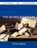 The Secret Adversary   The Original Classic Edition