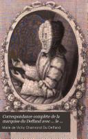 Correspondance complète de la marquise du Deffand, 2 tomes