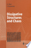 Dissipative Structures And Chaos book