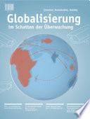 Globalisierung im Schatten der Überwachung