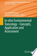In Vitro Environmental Toxicology Concepts Application And Assessment book
