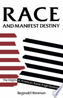 Race and Manifest Destiny