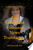 A Journalist s Guide to Live Direct and Unbiased News Translation
