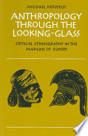 Anthropology Through the Looking-Glass