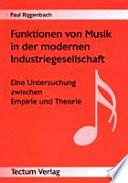 Funktionen von Musik in der modernen Industriegesellschaft