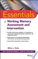 Essentials Of Working Memory Assessment And Intervention book