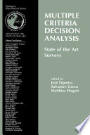 Multiple Criteria Decision Analysis  State of the Art Surveys